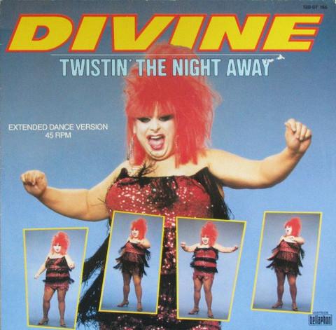 Divine – Twistin' The Night Away