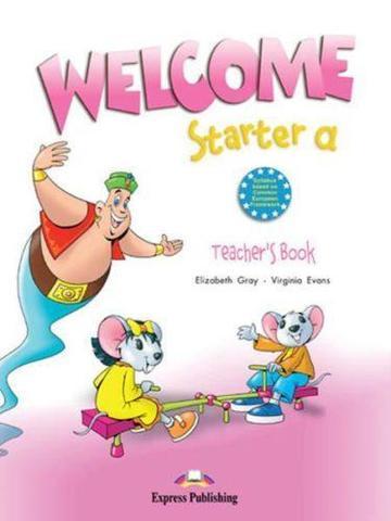 Welcome Starter a. Teacher's Book. (with posters). Книга для учителя c постерами