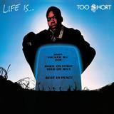 Too Short / Life Is...Too Short (LP)