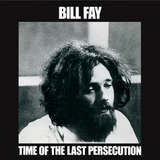 Bill Fay / Time Of The Last Persecution (Limited Edition)(LP)