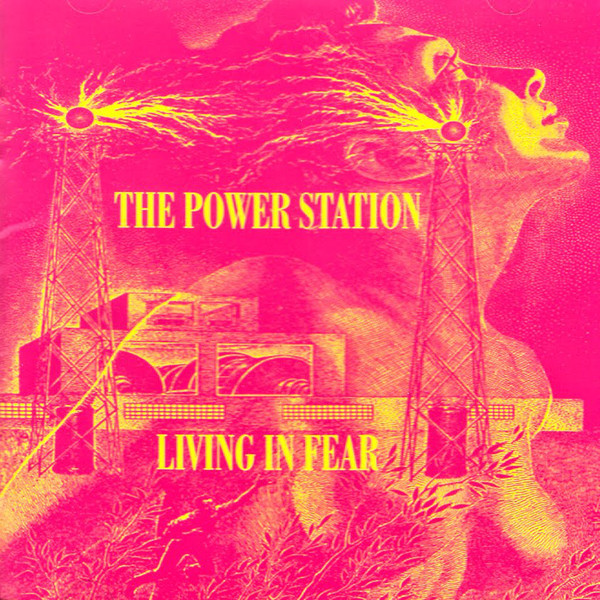 POWER STATION, THE: Living In Fear
