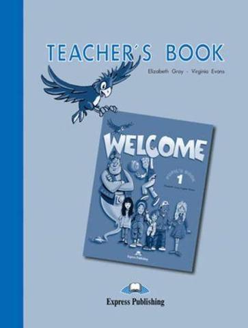 Welcome 1. Teacher's Book. Beginner. Книга для учителя