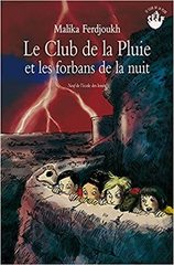 Club de la pluie et les forbans de la nuit - French