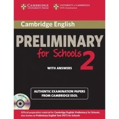 Cambridge English Preliminary for Schools 2 Student's Book with answers  Self-study Pack