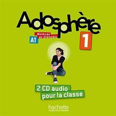 Adosphere 1 CD audio classe (x2)!!