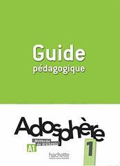 Adosphere 1 Guide pedagogique
