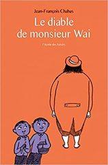 Le diable de monsieur Wai - French