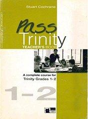 Pass Trinity Grades 1-2 TB (Engl)