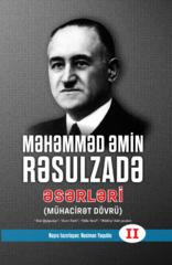 Məhəmməd Əmin Rəsulzadə. ƏSƏRLƏRİ (Mühacirət dövrü), 2-ci cild