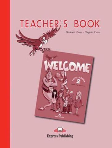 Welcome 2. Teacher's Book. Книга для учителя