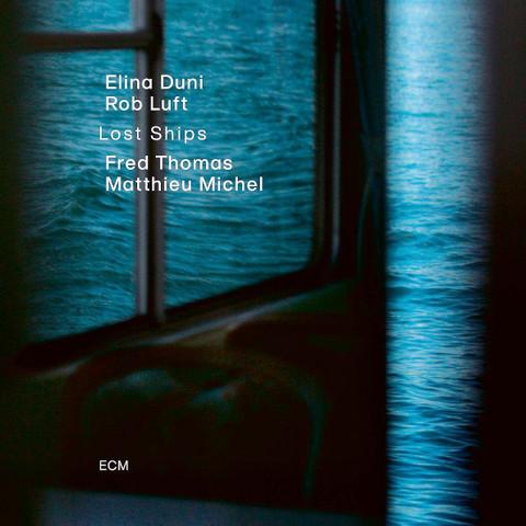 Elina Duni, Rob Luft, Fred Thomas, Matthieu Michel / Lost Ships (CD)