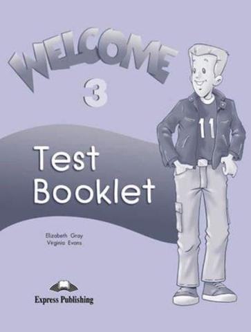 Welcome 3. Test booklet. Сборник тестов.