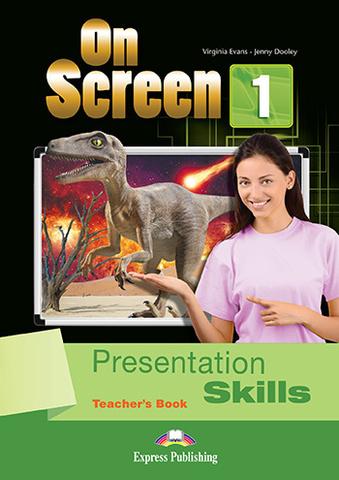 On Screen 1. Presentation Skills T'B Книга по развитию навыков презентаций с методикой и ответами.