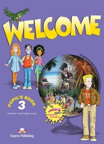 Welcome 3. Pupil's book. Учебник