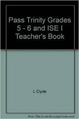 Pass Trinity Grades 5-6 And ISE I Pre-Int / Int...