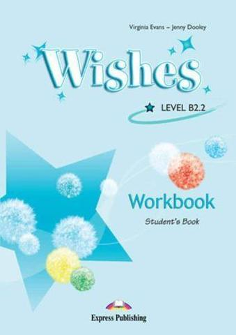 Wishes b2.2. Workbook student's (revised) international. Рабочая тетрадь