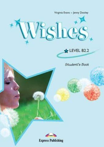 Wishes b2.2. Student's book (revised) international. Учебник