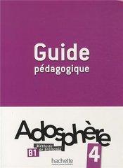 Adosphere 4 Guide pedagogique