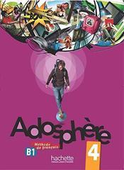 Adosphere 4 Livre de l'eleve + CD