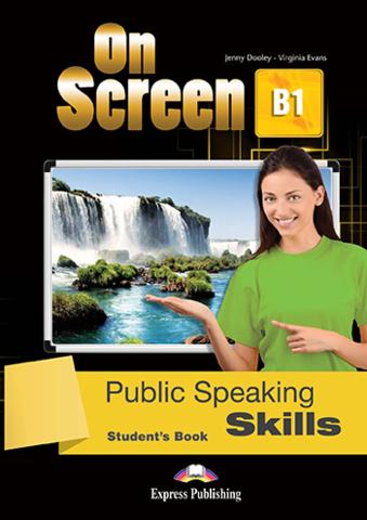 On Screen B1 Public speaking skills. Student's book. Учебник