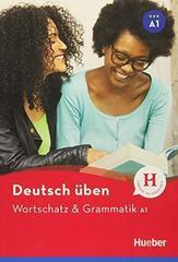 Wortschatz & Grammatik neu A1