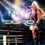 Doro / All We Are - The Fight (RU)(CD)