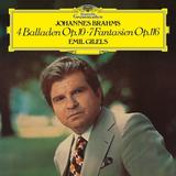 Emil Gilels, Johannes Brahms / Four Ballades, Op. 10, Fantasias, Op. 116 (LP)