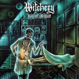 Witchery / Dead, Hot And Ready (LP)
