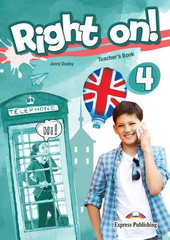 Right On! 4 Teacher's Book. Книга для учителя