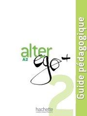 Alter Ego +A 2 Guide pedagogique