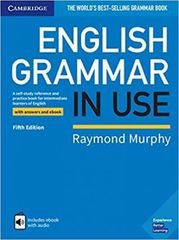 Raymond Murphy. English Grammar in Use 5th Edition with Answers and Interactive eBook