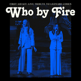 First Aid Kit / Who By Fire - Live Tribute To Leonard Cohen (CD)