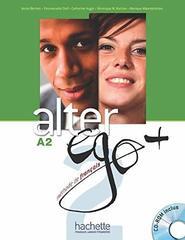 Alter Ego +A 2 Livre de l'eleve + CD-ROM