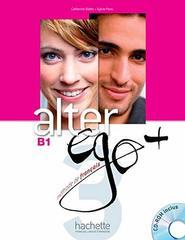 Alter Ego +B 1 Livre de l'eleve + CD-ROM