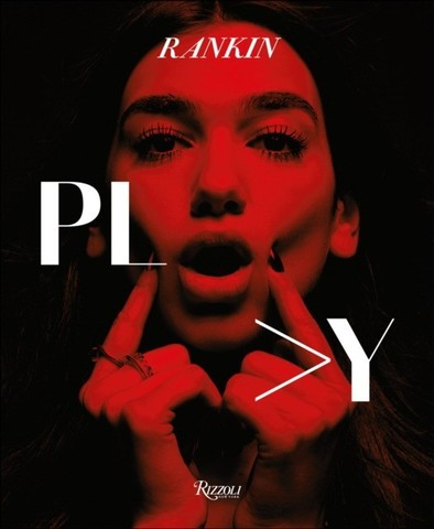RIZZOLI: Rankin. Play: Images of Music