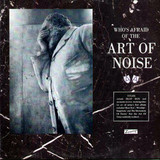 Art Of Noise / Who's Afraid Of The Art Of Noise (Limited Edition)(Coloured Vinyl)(2LP)