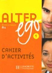 Alter Ego 1 Cahier