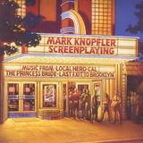Mark Knopfler / Screenplaying (CD)