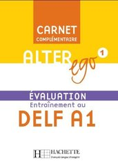 Alter Ego 1 Carnet d'evaluation DELF A1+CD