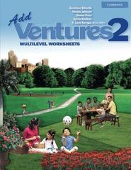 Add Ventures 2 Multilevel Worksheets