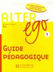 Alter Ego 1 Guide pedagogique