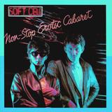 Soft Cell / Non-Stop Erotic Cabaret (LP)