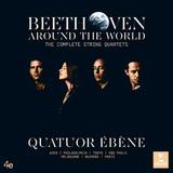 Quatuor Ebene / Beethoveen Around The World - The Complete String Quartets (2LP)