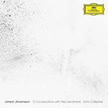 ECHO COLLECTIVE:  Jóhannsson: 12 Conversations With Thilo Heinzmann