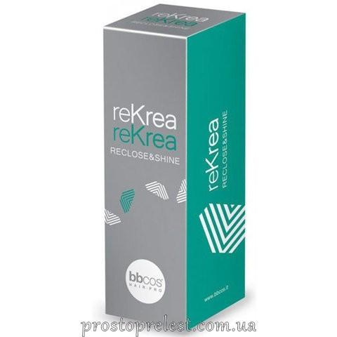 BBcos Rekrea Reclose & Shine - Регулятор пористості волосся