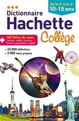 Dictionnaire Hachette Collège - De la 6e à la 3e 10-15ans