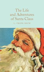 Life and Adventures of Santa Claus, the (HB)