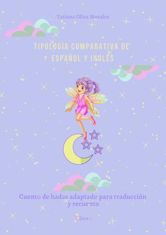 Tipología comparativa de  español y inglés . Cuento de hadas adaptado para traducción y recuento. Libro 1