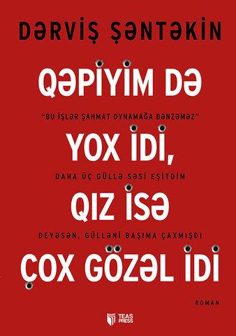 Qəpiyim də yox idi, qız isə çox gözəl idi