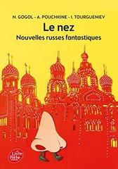 Le nez - Nouvelles russes fantastiques